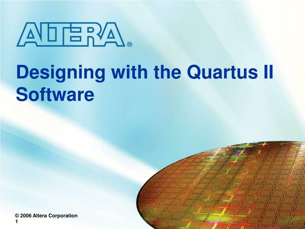 Ppt Designing With The Quartus Ii Software Powerpoint Presentation 2 Block Diagram Tutorial N