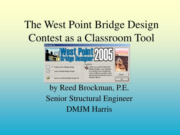 the west point bridge design contest as a classroom tool n.