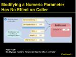 modifying a numeric parameter has no effect on caller2
