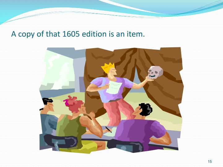 A copy of that 1605 edition is an item.