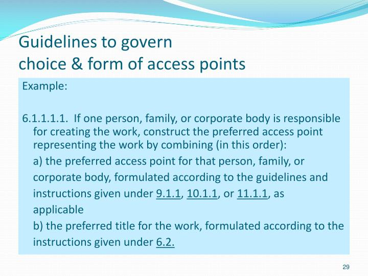 Guidelines to govern