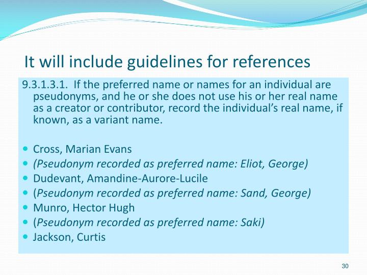 It will include guidelines for references