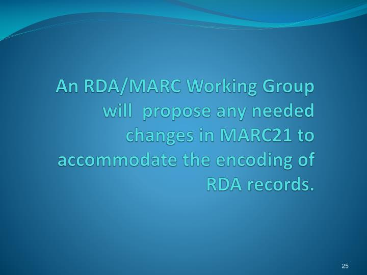 An RDA/MARC Working Group