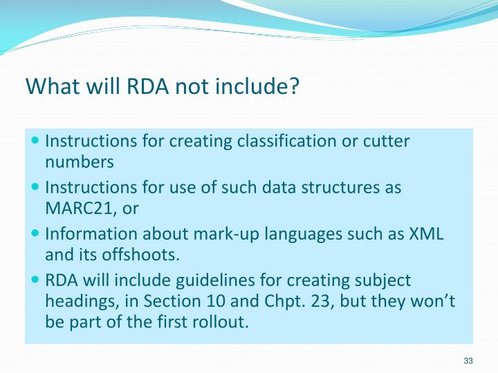 What will RDA not include?