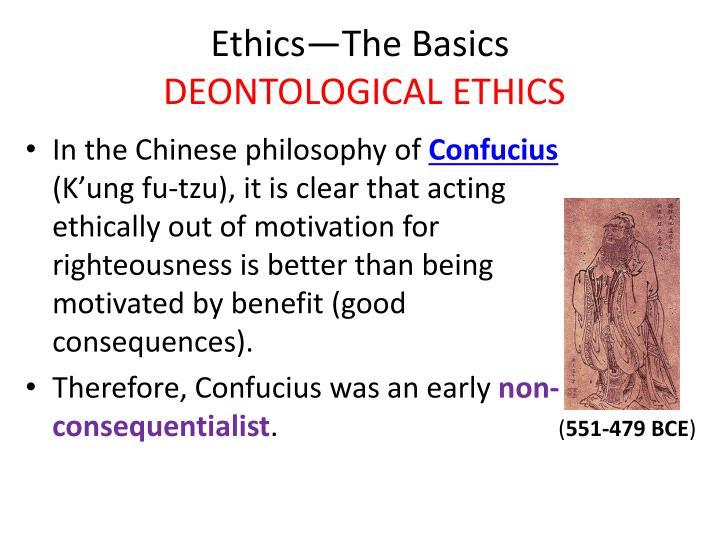 Ethics the basics deontological ethics3