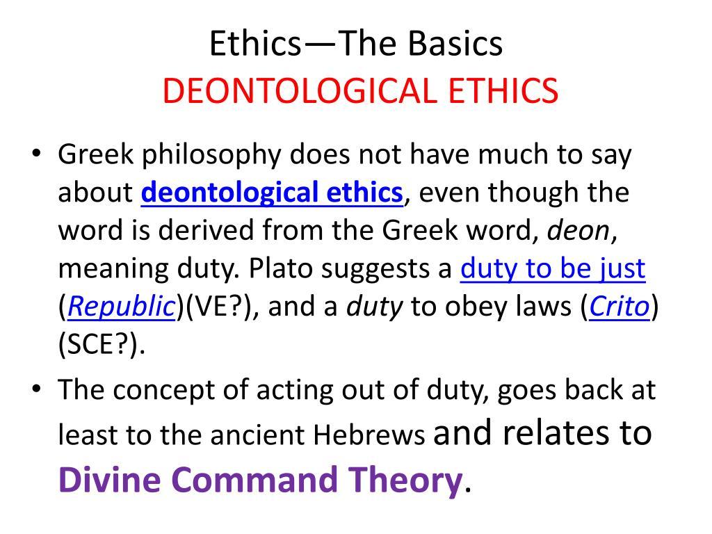 Ethics—The Basics