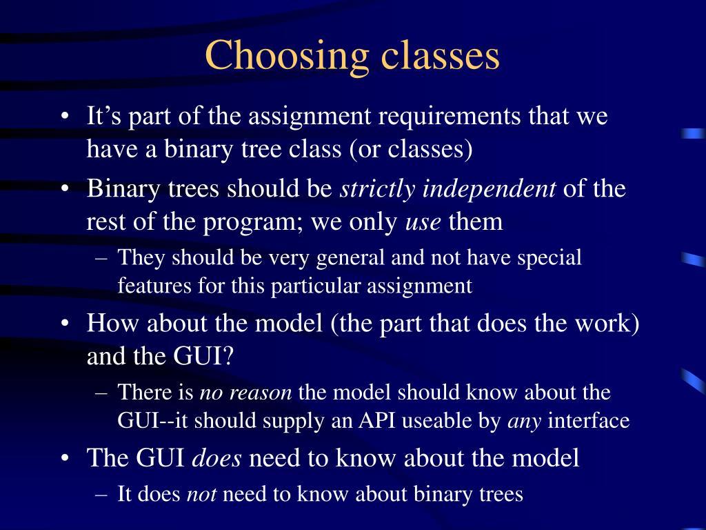 Choosing classes