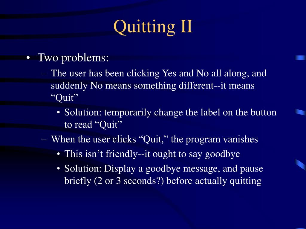 Quitting II