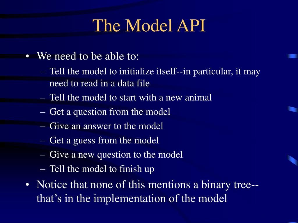 The Model API
