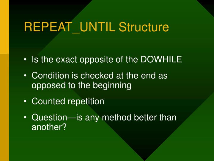 REPEAT_UNTIL Structure