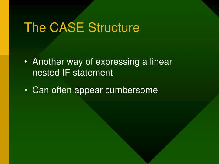 The CASE Structure