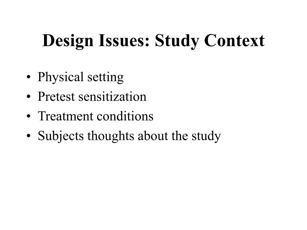 Design Issues: Study Context