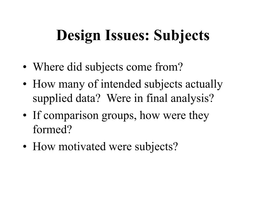 Design Issues: Subjects