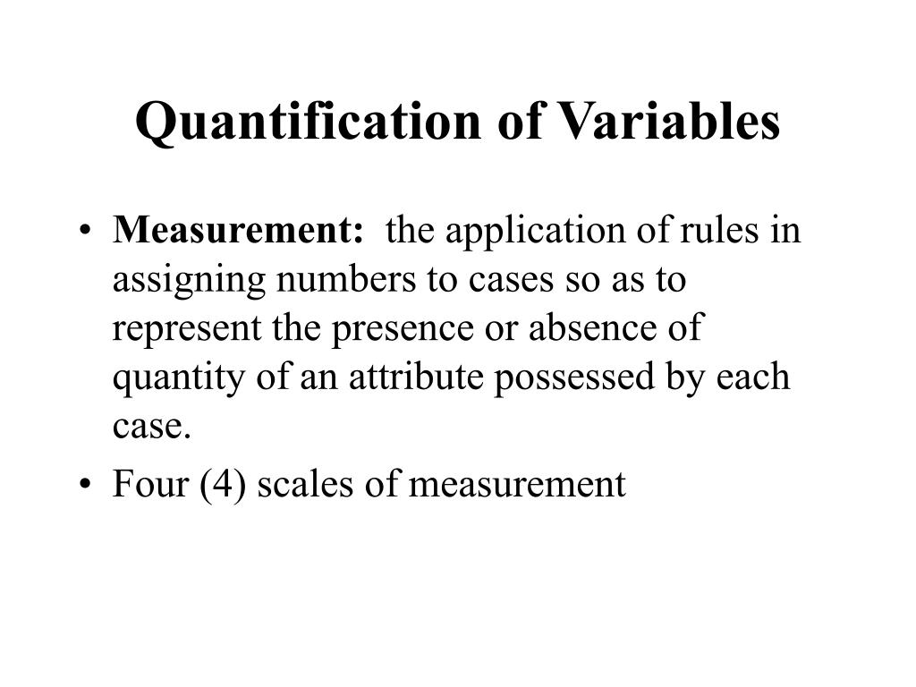 Quantification of Variables