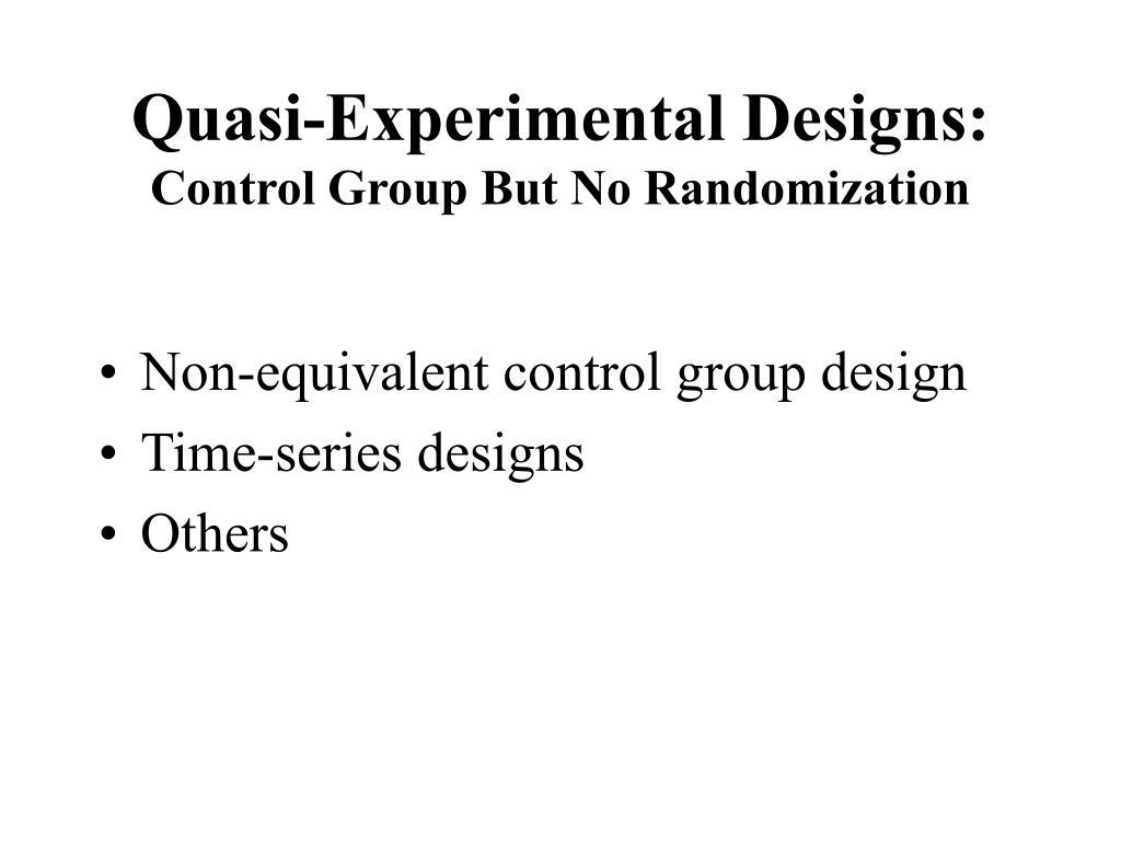 Quasi-Experimental Designs: