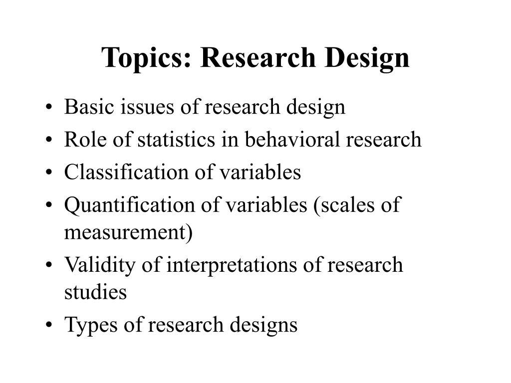 Topics: Research Design