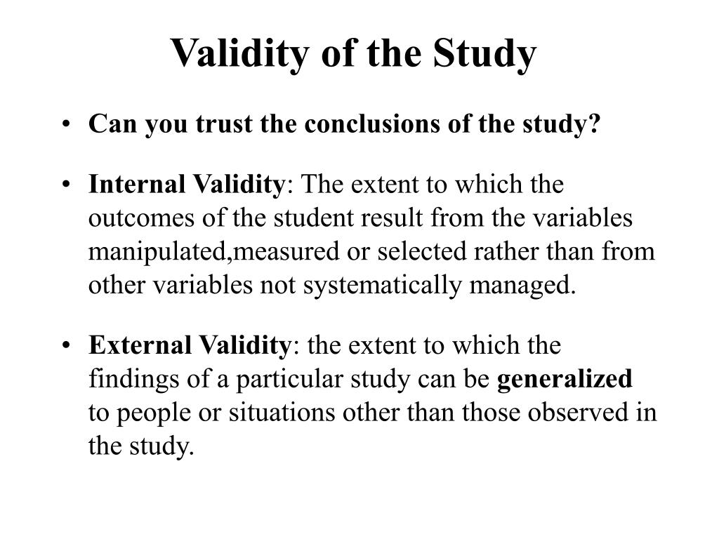 Validity of the Study