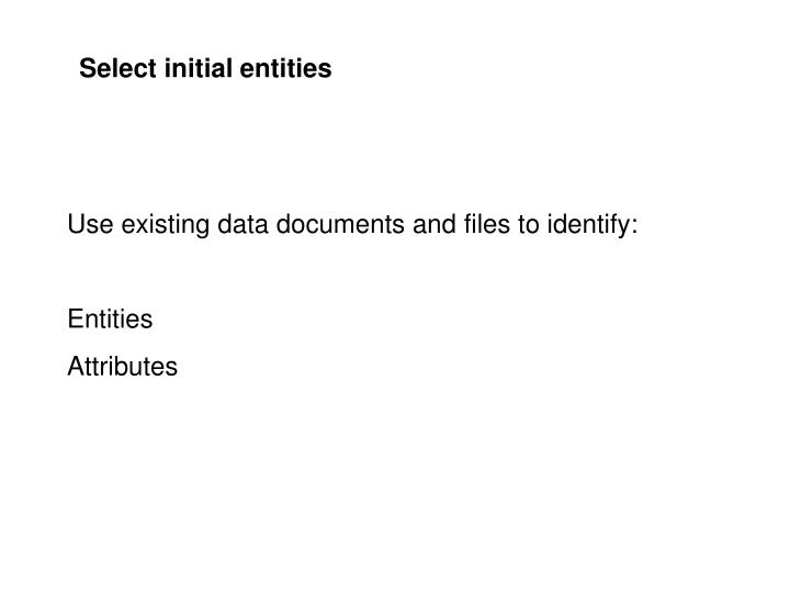 Select initial entities