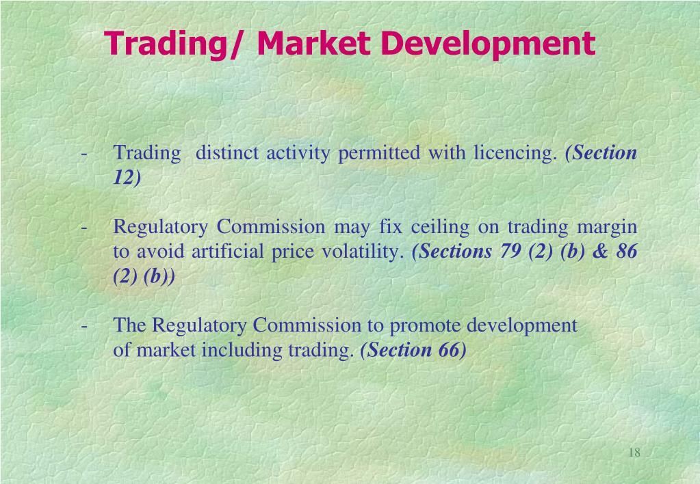 Trading/ Market Development