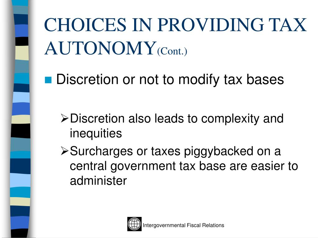 CHOICES IN PROVIDING TAX AUTONOMY