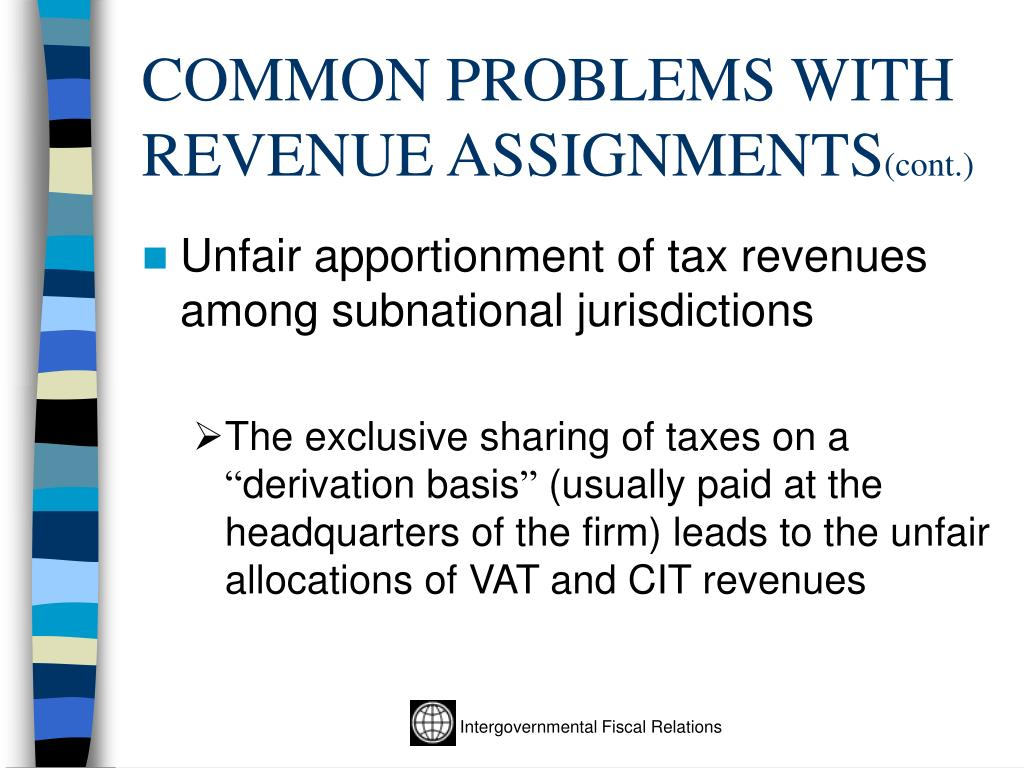 COMMON PROBLEMS WITH REVENUE ASSIGNMENTS