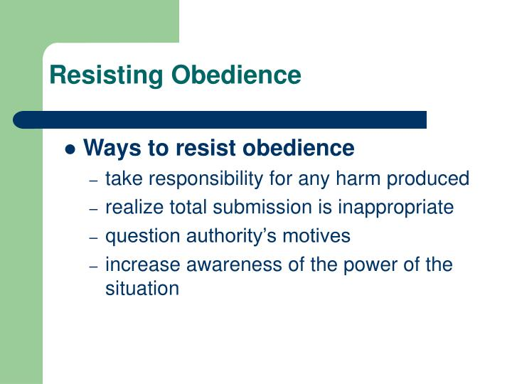 Resisting Obedience