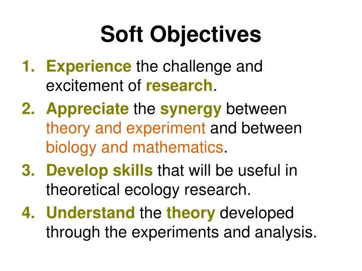 Soft Objectives