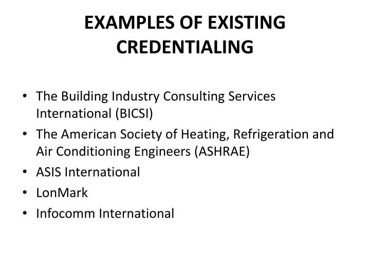 EXAMPLES OF EXISTING CREDENTIALING