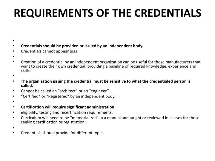 Requirements of the credentials