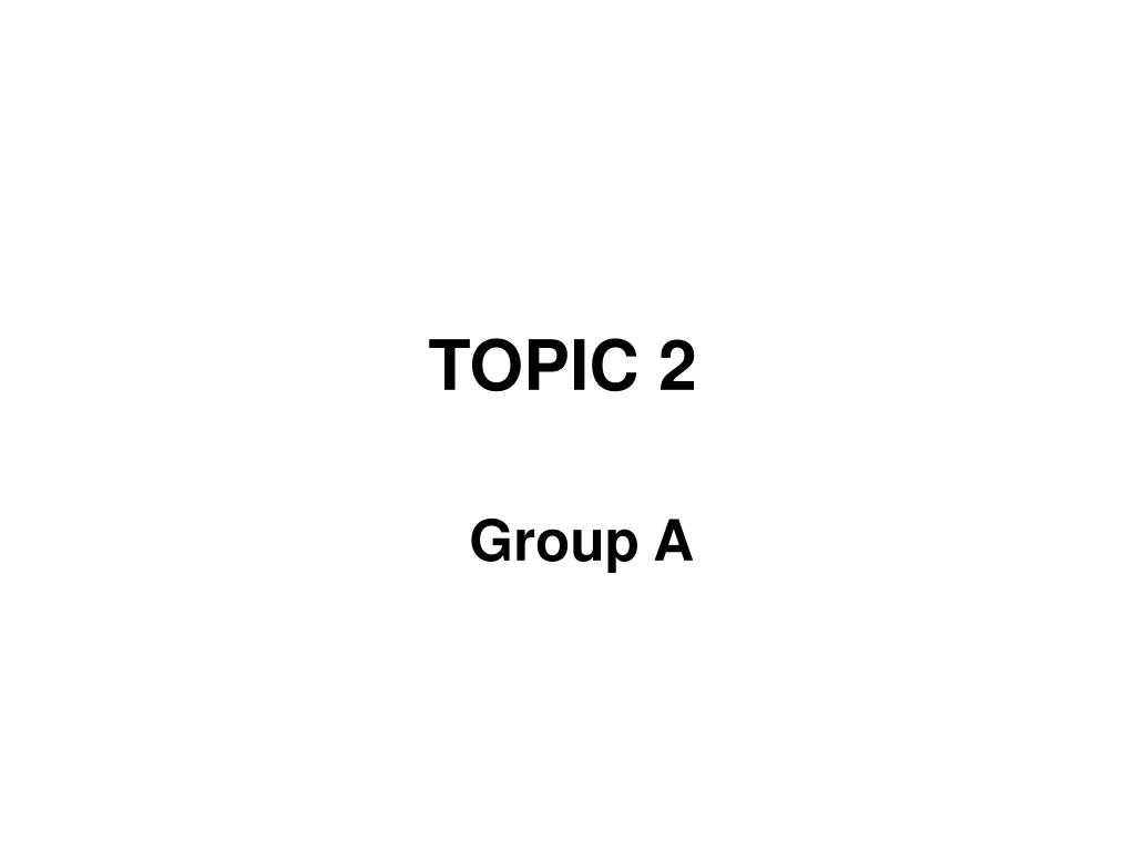 topic 2 l.