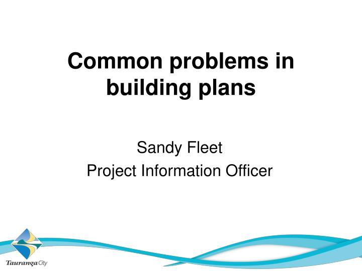 Common problems in building plans