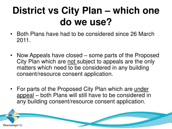 District vs City Plan – which one do we use?