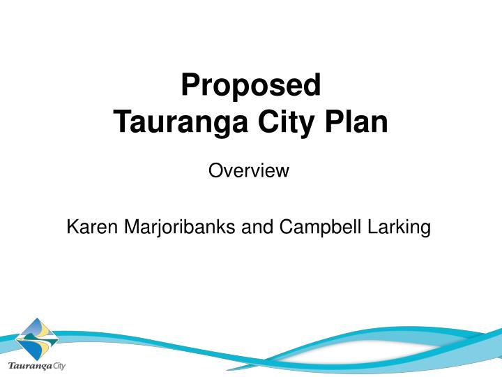 Proposed tauranga city plan