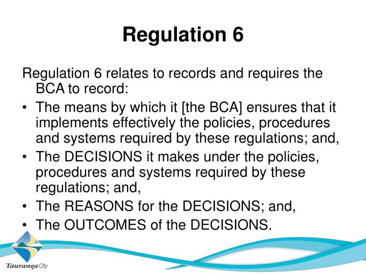 Regulation 6