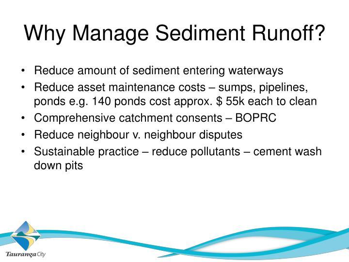 Why Manage Sediment Runoff?