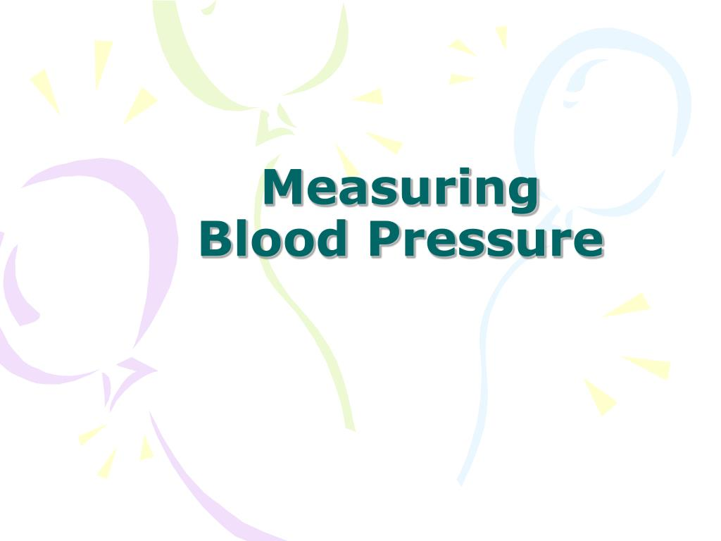 measuring blood pressure l.