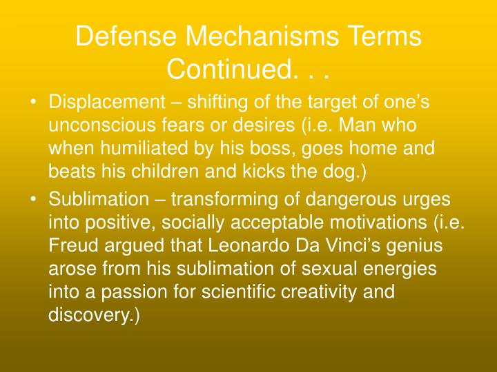 Defense Mechanisms Terms Continued. . .