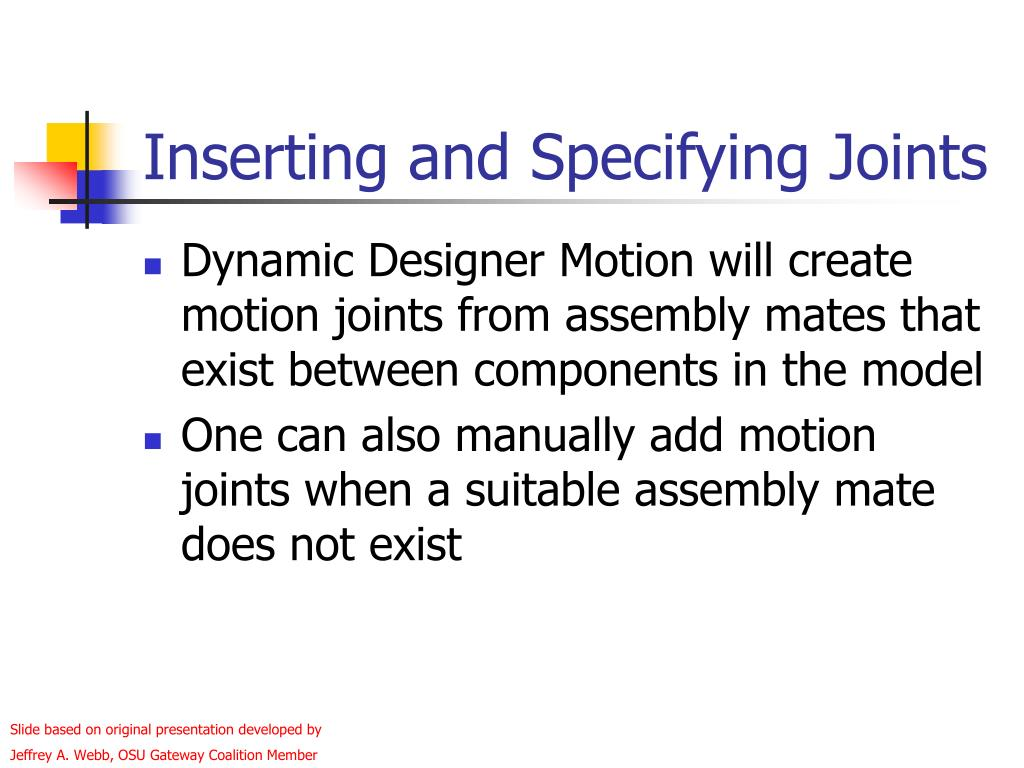 Inserting and Specifying Joints