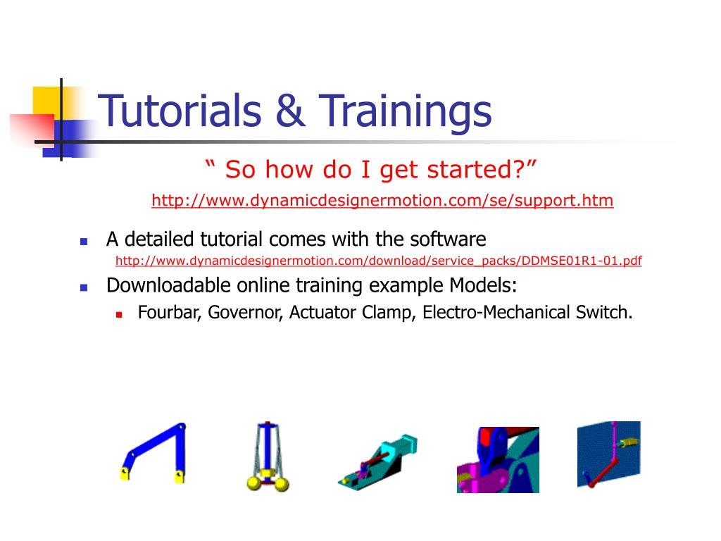 Tutorials & Trainings