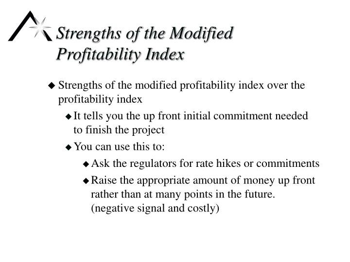 Strengths of the Modified