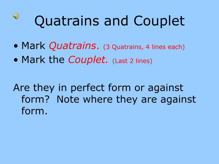 Quatrains and Couplet