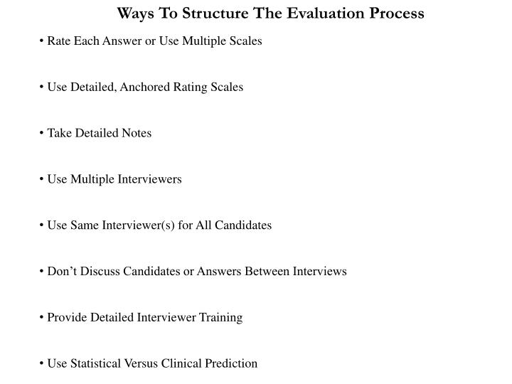 Ways To Structure The Evaluation Process