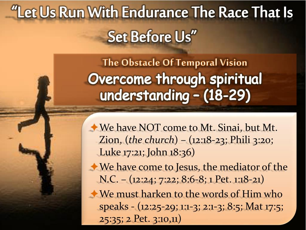 """""""Let Us Run With Endurance The Race That Is Set Before Us"""""""