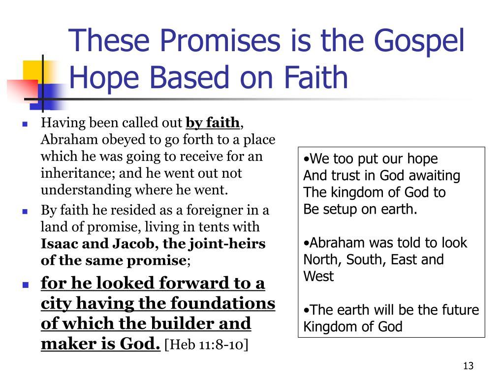 These Promises is the Gospel Hope Based on Faith