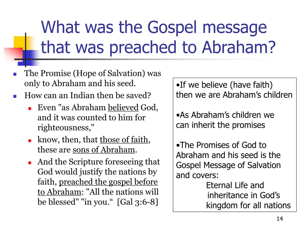 What was the Gospel message that was preached to Abraham?