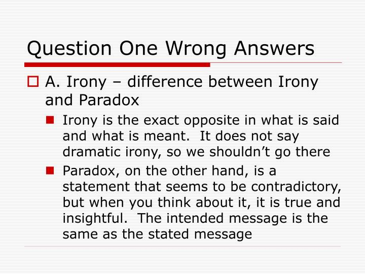 Question One Wrong Answers