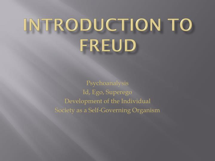 Introduction to freud