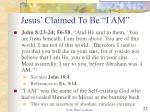 jesus claimed to be i am