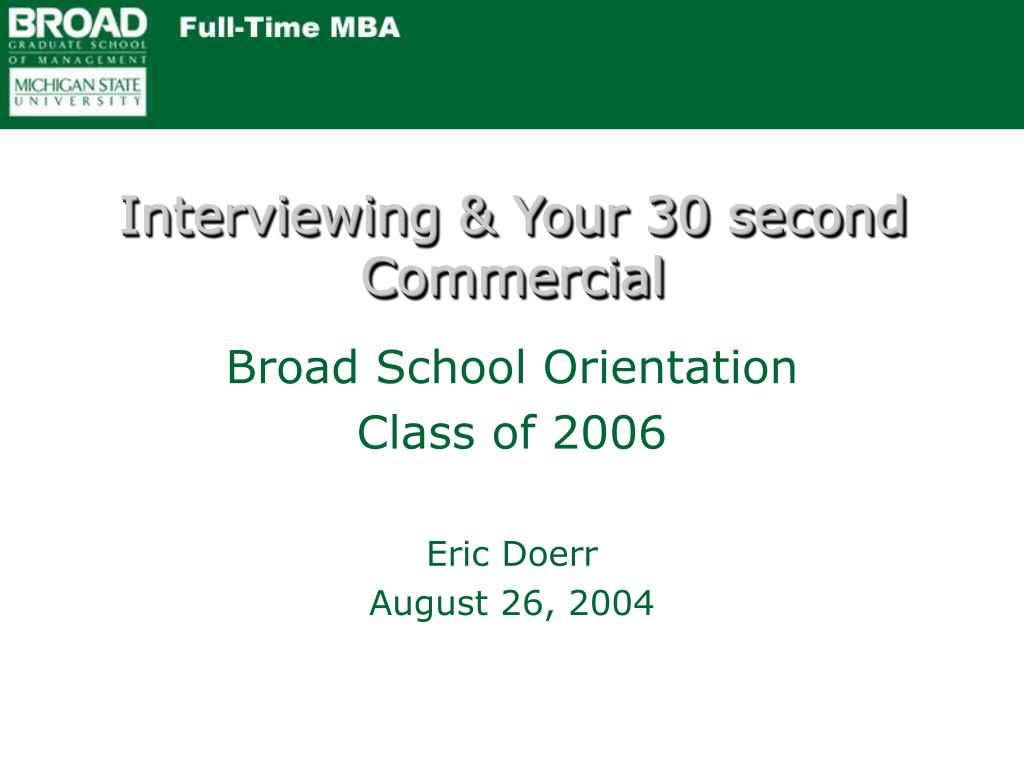 Interviewing & Your 30 second Commercial