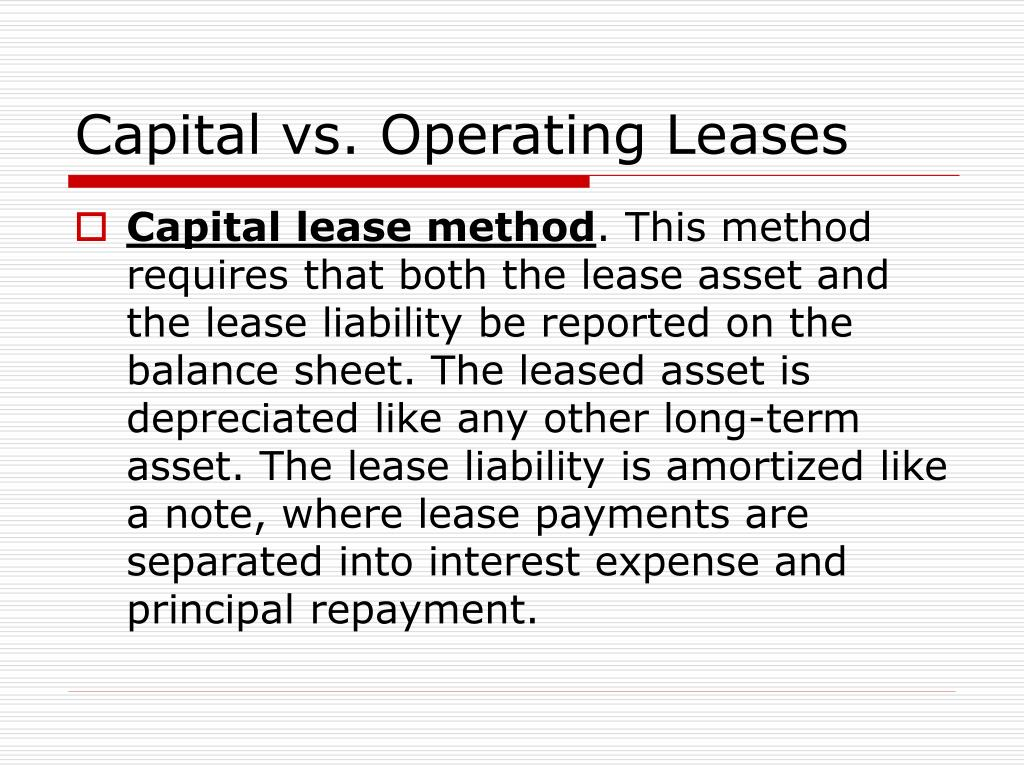Capital vs. Operating Leases